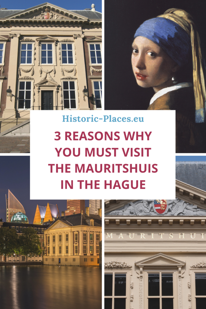 3 reasons why you must visit the Mauritshuis in The Hague